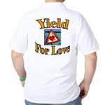 Yield for Love Golf Shirt