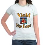 Yield for Love Jr. Ringer T-Shirt