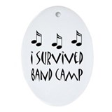 I Survived Band Camp Oval Ornament