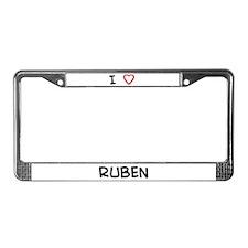 I Love RUBEN License Plate Frame