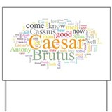 Julius Caesar Yard Sign