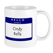 Cindy Rella Mug