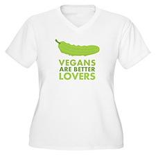 Vegans are Better Lovers T-Shirt
