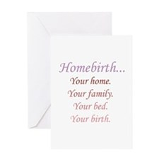 Homebirth is Yours Greeting Card