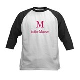 M is for Maeve Tee