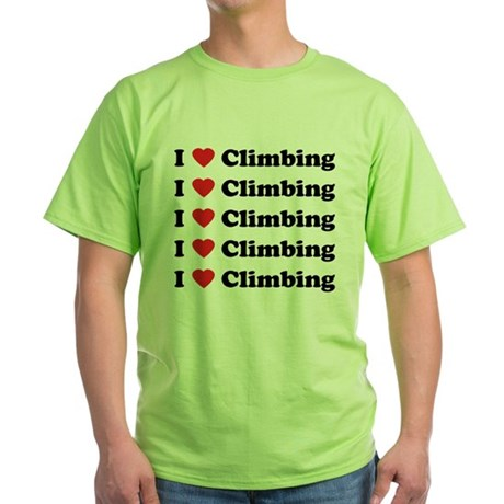 I Love Climbing (A lot) Green T-Shirt