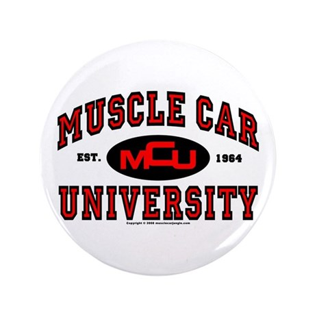 "Muscle Car University 3.5"" Button"