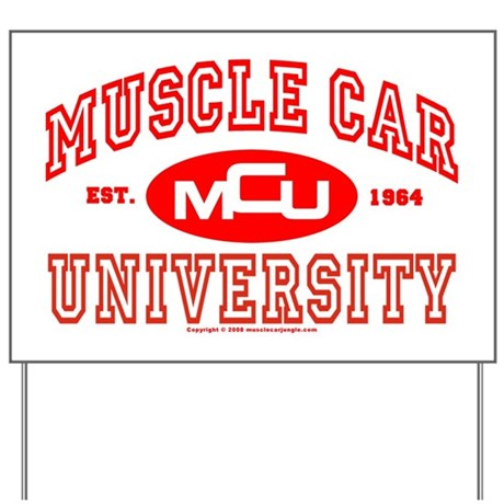 Musclecar University III Yard Sign