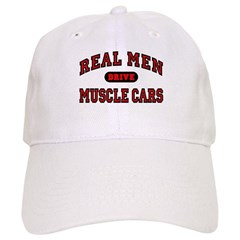 Real Men Drive Muscle Cars Cap