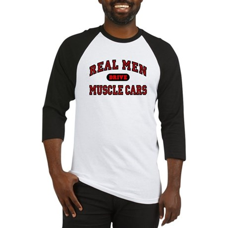 Real Men Drive Muscle Cars Baseball Jersey