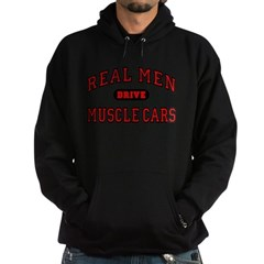 Real Men Drive Muscle Cars Hoodie (dark)