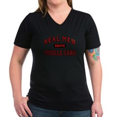 Real Men Drive Muscle Cars Womens V-Neck Black Tee