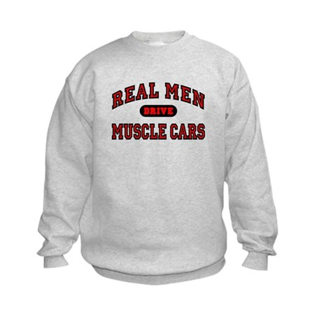 Real Men Drive Muscle Cars Kids Sweatshirt