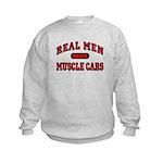 Real Men Drive Muscle Cars Kids Sweatshirt
