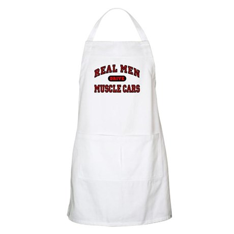 Real Men Drive Muscle Cars BBQ Apron