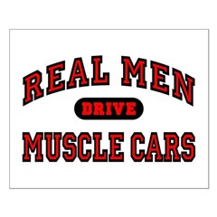 Real Men Drive Muscle Cars Small Poster