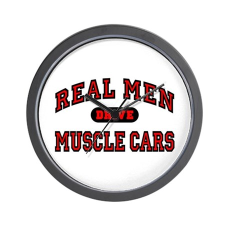 Real Men Drive Muscle Cars Wall Clock