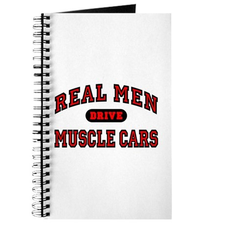 Real Men Drive Muscle Cars Journal