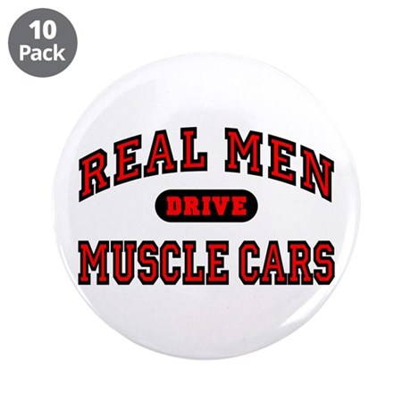 """Real Men Drive Muscle Cars 3.5"""" Button (10 pack)"""