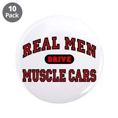 "Real Men Drive Muscle Cars 3.5"" Button (10 pack)"