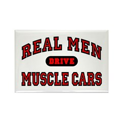 Real Men Drive Muscle Cars Rectangle Magnet
