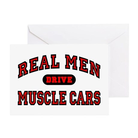 Real Men Drive Muscle Cars Greeting Card