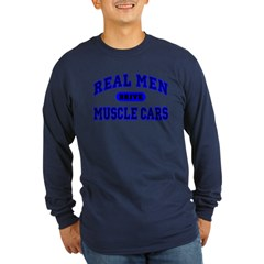 Real Men Drive Muscle Cars II Long Sleeve Dark Tee