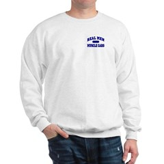 Real Men Drive Muscle Cars II Sweatshirt