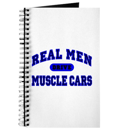 Real Men Drive Muscle Cars II Journal