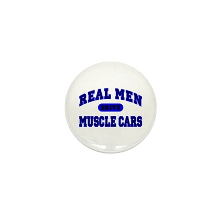 Real Men Drive Muscle Cars II Mini Button (100 pk)