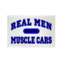 Real Men Drive Muscle Cars II Rectangle Magnet
