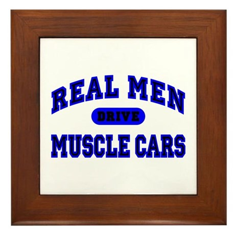 Real Men Drive Muscle Cars II Framed Tile