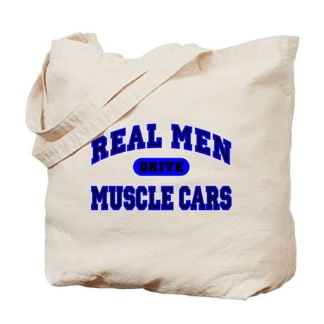 Real Men Drive Muscle Cars II Tote Bag