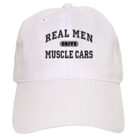 Real Men Drive Muscle Cars III Cap