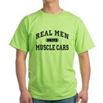 Real Men Drive Muscle Cars III Green T-Shirt