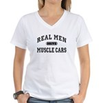 Real Men Drive Muscle Cars III Women's V-Neck Tee