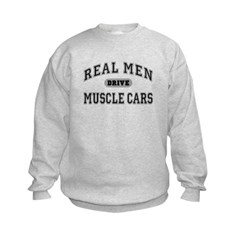 Real Men Drive Muscle Cars III Kids Sweatshirt