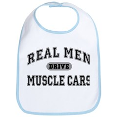 Real Men Drive Muscle Cars III Bib
