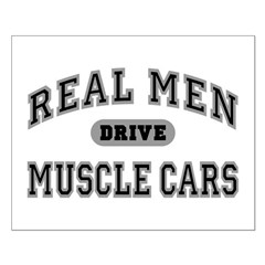 Real Men Drive Muscle Cars III Posters