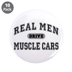 "Real Men Drive...III 3.5"" Button (10 Pack)"