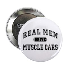 "Real Men Drive Muscle Cars III 2.25"" Button"
