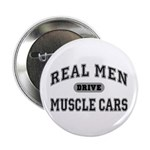 "Real Men Drive...III 2.25"" Button (100 pk.)"