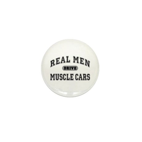 Real Men Drive Muscle Cars III Mini Button (10 pk)