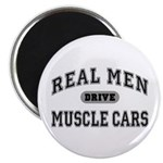 Real Men Drive Muscle Cars III Magnet