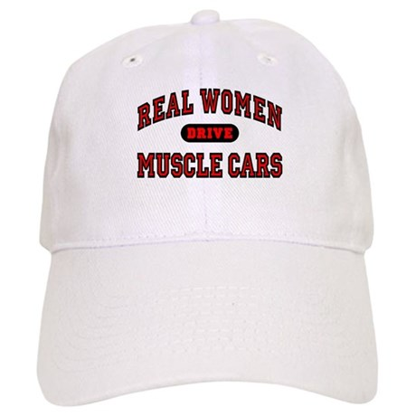 Real Women Drive Muscle Cars Cap