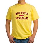 Real Women Drive Muscle Cars Tee-Shirt Yellow