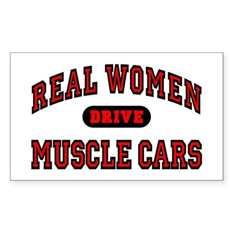 Real Women Drive Muscle Cars Rectangle Sticker
