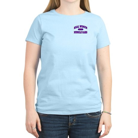 Real Women Drive Muscle Cars II Women's Light Tee