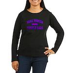 Real Women Drive...II Women's Long Sleeve Dark Tee