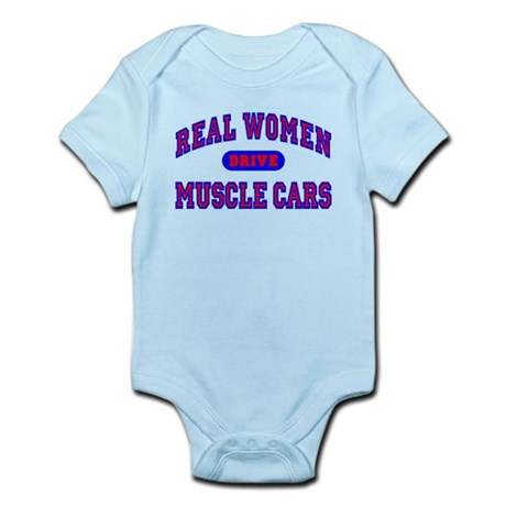 Real Women Drive Muscle Cars II Infant Bodysuit